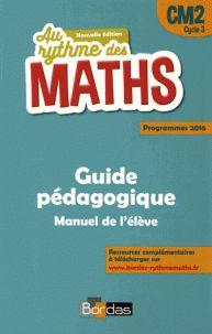 Au rythme des maths CM2 : Guide pédagogique/  Josiane Hélayel et Catherine Fournié. https://buweb.univ-orleans.fr/ipac20/ipac.jsp?session=14B3085U016T8.1125&menu=search&aspect=subtab66&npp=10&ipp=25&spp=20&profile=scd&ri=3&source=%7E%21la_source&index=.IN&term=978-2-04-733342-6&x=29&y=25&aspect=subtab66