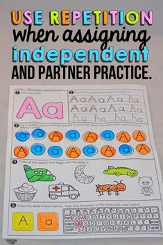 10 Strategies for Teaching Letters and Sounds 1. Use repetition with independent and partner practice.