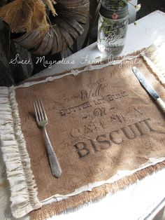 "Burlap Table Placemats - ""Well Butter my buns N call me a Biscuit"" Kitchen  Farmhouse Style Shabby Cottage Chic Ruffle Southern Saying"
