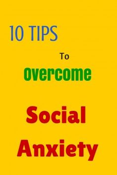 10 Tips to Overcome Social Anxiety (Happy to repin for other sites, but you should also check out my page at greenwoodcousnelingcenter.com )