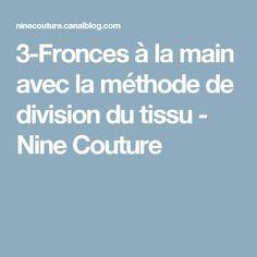 3-Fronces à la main avec la méthode de division du tissu - Nine Couture