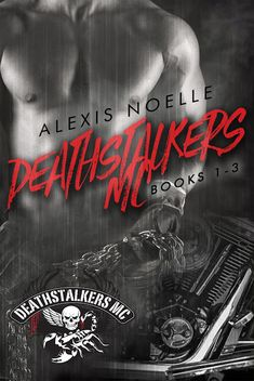 prone to crushes on boys in books: COVER REVEAL - DEATHSTALKERS MC by Alexis Noelle