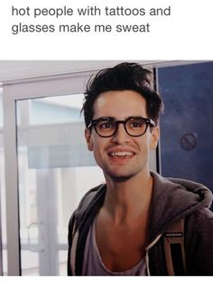 Is it me that makes you sweat? Brendon Urie // Panic! at the Disco