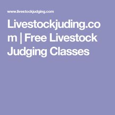 Livestockjuding.com | Free Livestock Judging Classes