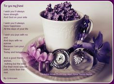 """* Nubia_group Inspiration *: Friendship quotes and Poems    """"For You My Friend"""""""