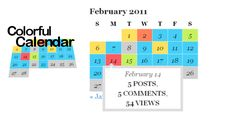 Colorful Calendar . Colorful Calendar is a beautiful way to visualize the activity in your blog, day by day. Inspired in the calendar from Engadget, Colorful Calendar lets you choose the activity to measure in any combination of posts, comments and