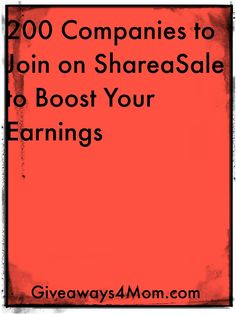 200 Companies to Join on ShareaSale to Boost Your Earnings http://giveaways4mom.com/2016/07/200-companies-can-help-increase-shareasale-earnings/