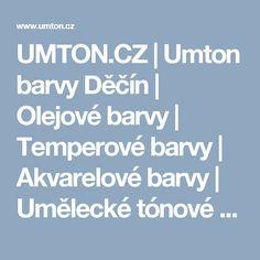 UMTON.CZ | Umton barvy Děčín | Olejové barvy | Temperové barvy | Akvarelové barvy | Umělecké tónové barvy
