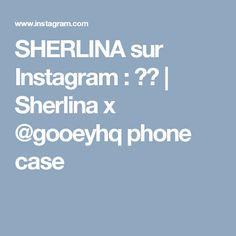 SHERLINA sur Instagram: 🙋🏾 | Sherlina x @gooeyhq phone case