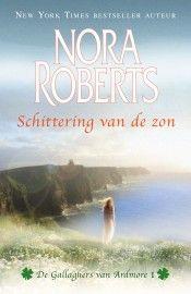 Harlequin - Nora Roberts – Schittering van de zon #harlequin #noraroberts