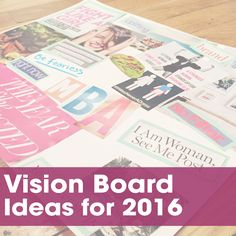 vision board ideas for 2016