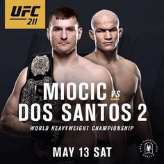 UFC Fight Night Dos Santos vs Miocic