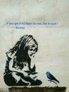 Bansky street art banksy thoughts 17 Ideas for 2019 Quotable Quotes, Wisdom Quotes, Me Quotes, Motivational Quotes, Inspirational Quotes, Quotes Pics, Courage Quotes, Poetry Quotes, Tired Quotes