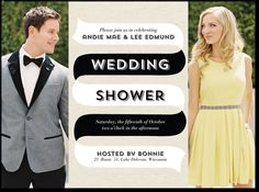 Shower invite for Dallas option-- could use one of the engagement photos and split it in half to imitate this for the invite