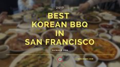 If you're looking for the best Korean BBQ in San Francisco then look no further than Han Il Kwon, with their score of 64 on our restaurant delight index. San Francisco Food, San Francisco Restaurants, Best Korean Bbq, Korean Food, Travel, Voyage, Korean Cuisine, Viajes, Traveling
