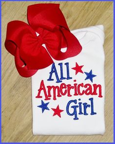 All American Girl, 4th of July, Cute Saying Embroidery, SHIRT ONLY. $20.00, via Etsy.