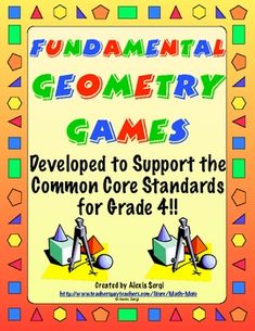 Excellent geometry games designed specifically for 4th Grade Common Core Standards! Buy them now and be ready for next year. On sale for  $4.68 from 6/28 - 7/1!