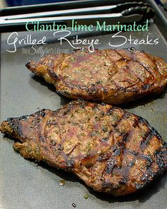 Cilantro Lime Marinated Grilled Ribeye Steaks, the marinade makes the steaks so juicy, tender and flavorful - no stead sauce is needed.