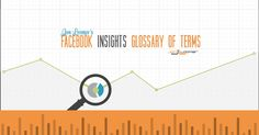Ultimate Guide: Facebook Insights Glossary of Terms [Infographic] - Jon Loomer Digital