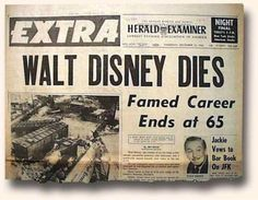 December 1966 (I was in high school and cried like most my classmates and family. It felt like Mickey Mouse had died. Newspaper Front Pages, Vintage Newspaper, Newspaper Article, Walt Disney, Disney Magic, Front Page News, Book Bar, Newspaper Headlines, Celebrity Deaths
