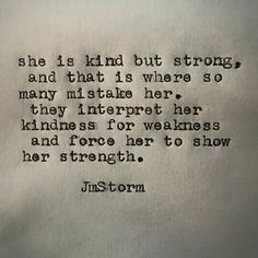 Never think my kind ❤️ means I'm a weak person Now Quotes, Great Quotes, Words Quotes, Wise Words, Quotes To Live By, Inspirational Quotes, Sayings, Jm Storm Quotes, R M Drake