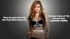 Avril Lavigne Quotes - Forever Young