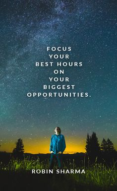 Focus your best hours on your biggest opportunities.