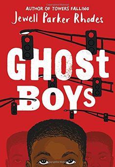 Ghost Boys by Jewell Parker Rhodes https://www.amazon.ca/dp/0316262285/ref=cm_sw_r_pi_dp_U_x_hhBbBbHXD3AM1