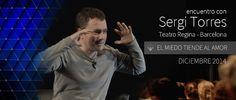 """SERGI TORRES - """"El miedo tiende al amor"""" - Barcelona, Teatro Regina - Di..."""