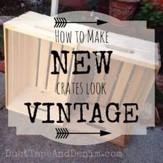 How to make new crates look old and vintage tutorial | DuctTapeAndDenim.com