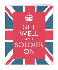 Get well and Soldier on -  Help for Heroes Get well card