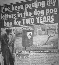 91 year old man, Posting Letters in Dog Poo Box for Two Years