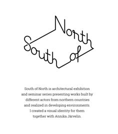 gggg/book — visualgraphc: South of North - Lauri Kerola Logo Branding, Wm Logo, Logos, Typo Logo, Design Graphique, Art Graphique, Web Design, Book Design, Cover Design