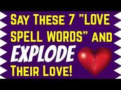 "Say These 7 ""LOVE SPELL Words"" and EXPLODE Their Love! - Easy Love Spell - YouTube Real Love Spells, Spells That Really Work, Love Spell That Work, Hoodoo Spells, Magick Spells, Witchcraft, Love Chants, Love Spell Chant, Spells For Beginners"