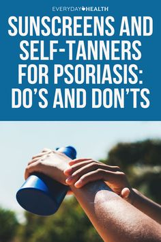 Prepping for a summer with psoriasis? Dermatologists weigh in on their favorite sunscreens and self-tanners and the best ways to apply them.