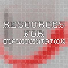 e6f7dd48ae3 resources for implementation