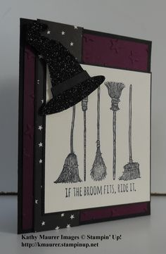 Stampin' Up!'s If the Broom Fits Stamp used to make this Halloween Card.  For details, go to my Thursday, August 13, 2015, blog at http://kmaurer.stampinup.net