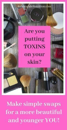 A perfect NEW YEAR's RESOLUTION!  How to Detoxify Your Beauty Routine: Did you know that your skin can absorb just about anything you apply on it? And unfortunately, many beauty products are loaded with toxins that can be highly detrimental to your overall health and well-being.  Now is the time to make some better beauty choices!