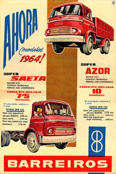 Camiones Barreiros Vintage Advertisements, Vintage Ads, Vintage Posters, Classic Motors, Classic Cars, Vintage Classics, Old Ads, Commercial Vehicle, Old Trucks