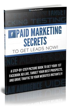 FACEBOOK PAID MARKETING SECRETS21-PAGE PDF TO GET YOUR FIRST FACEBOOK AD LIVE, TARGET YOUR BEST PROSPECTS, AND GET LEADS TODAY #facebook #makemoney   #business  #entrepreneur