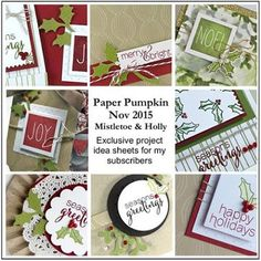 Last call to sign up for December's Paper Pumpkin Kit. Sign up now and receive monthly emails from me with EXCLUSIVE PROJECTS you can create with your kit just like these. Debbie Henderson, Debbie's Designs