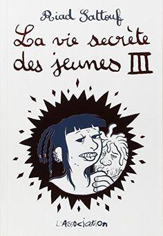 La vie secrète des jeunes, Tome 3 : de Riad Sattouf http://www.amazon.fr/dp/2844144616/ref=cm_sw_r_pi_dp_dmuUvb1EZNFAK