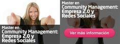 Master en Community Management: Empresa 2.0 y Redes Sociales