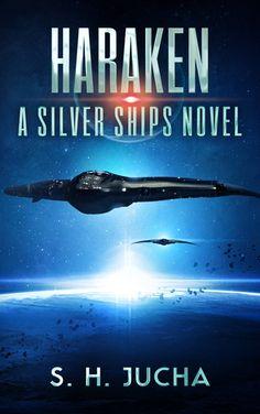 S. H. Jucha - Haraken (Silver Ships #4)