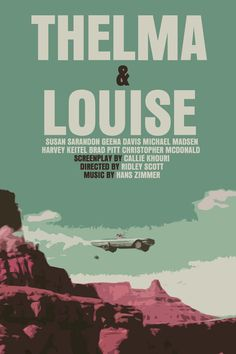 Thelma & Louise Movie Poster (Paper or Plexiglas or Canvas). glued onto wood
