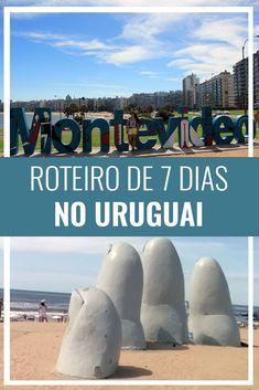 Viagem para o Uruguai, roteiro de 7 dias, Montevideo, Punta del Este, Colonia del Sacramento, América do Sul, Los dedos, La mano, praia, viajar, #uruguai #viagem #montevideo #puntadeleste