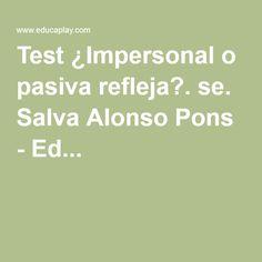 Test ¿Impersonal o pasiva refleja?. se. Salva Alonso Pons - Ed...