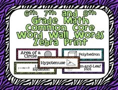 6th, 7th and 8th Grade Math Common Core Word Wall Words-Ze