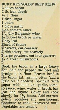 Burt Reynolds' Beef Stew (It's the chef that counts! Retro Recipes, Old Recipes, Vintage Recipes, Slow Cooker Recipes, Crockpot Recipes, Cooking Recipes, Stew Meat Recipes, Blender Recipes, Cookbook Recipes