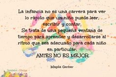 LOS PERJUICIOS DE LAS FICHAS DE GRAFOMOTRICIDAD | Garabatos y Dibujos Magda Gerber, Let Them Be Little, Kids Learning Activities, Teacher Quotes, S Quote, Social Work, Be Yourself Quotes, Kids And Parenting, Positivity